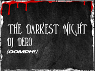 Darkest Night – DJ Dero (Oomph!)
